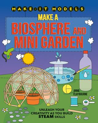 Make a Biosphere and Mini Garden