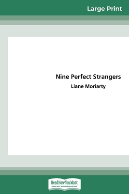 Nine Perfect Strangers (16pt Large Print Edition)