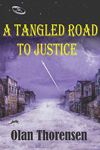 A Tangled Road to Justice (Paladins of Distant Suns #1)