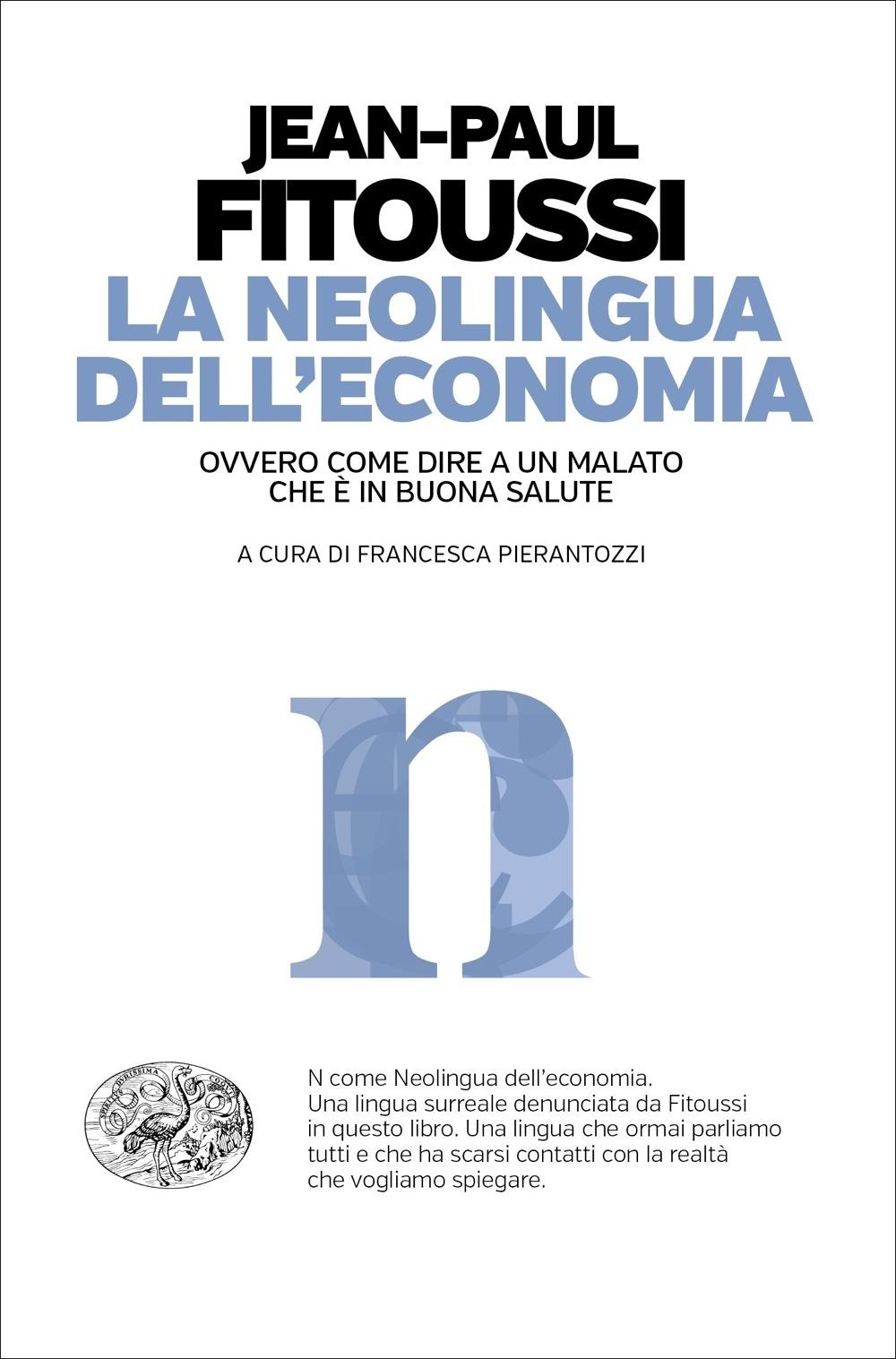 La neolingua dell'economia ovvero Come dire a un malato che è in buona salute