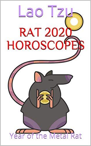 Rat 2020 Horoscopes: Year of the Metal Rat