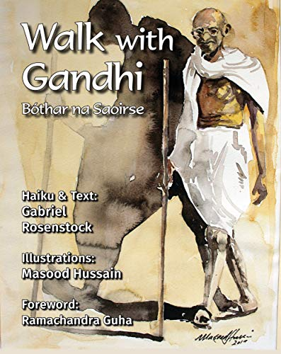 Walk with Gandhi: Bóthar na Saoirse