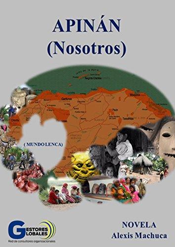 Apinan (Nosotros): Mundo Lenca