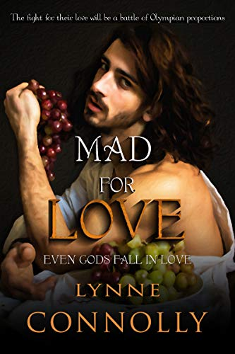 Mad For Love (Even Gods Fall In Love Book 2)
