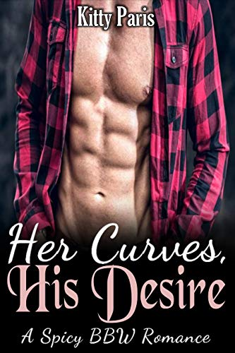 Her Curves, His Desire: High Heat Older Alpha Male Younger BBW Instalove Romance