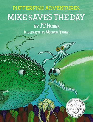 Mike Saves the Day (Pufferfish Adventures Book 1)