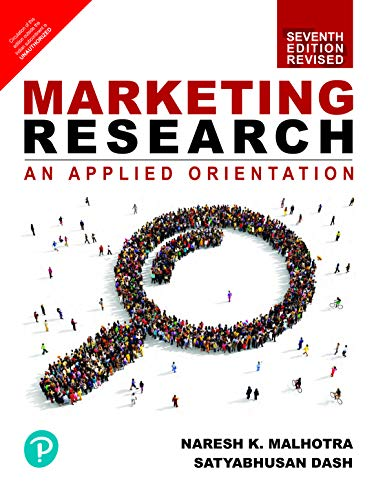 Marketing Research : An Applied Orientation   Revised Seventh Edition   By Pearson