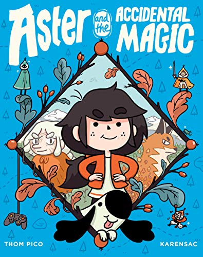 Aster and the Accidental Magic (Aster, #1)