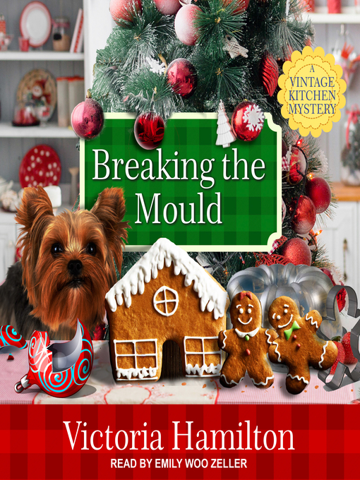 Breaking the Mould (A Vintage Kitchen Mystery, #8) (Audiobook)