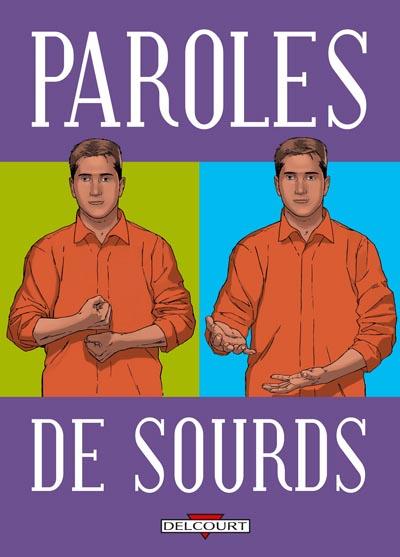 Paroles de sourds (Paroles de..., #4)