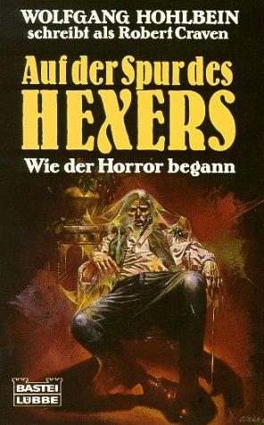 Auf der Spur des Hexers. Wie der Horror begann (Der Hexer von Salem, #0)
