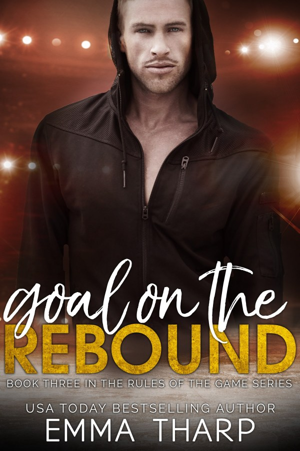 Goal on the Rebound (Rules of the Game #3)