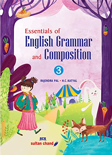 Essentials of English Grammar and Composition - Class 3 (2018-19 Session)