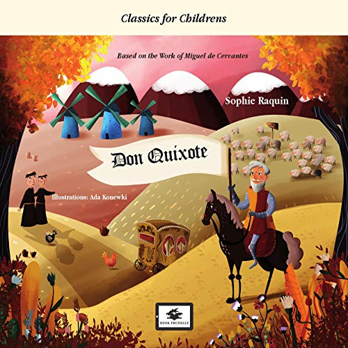 Don Quixote (Classics for childrens Book 1)