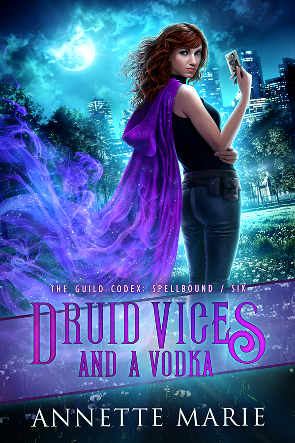 Druid Vices and a Vodka (The Guild Codex: Spellbound, #6)