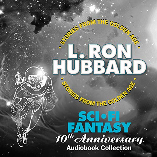 Sci-Fi / Fantasy 10th Anniversary Audiobook Collection: One Was Stubborn, The Tramp, If I Were You and The Great Secret