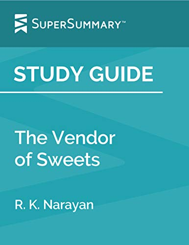 Study Guide: The Vendor of Sweets by R. K. Narayan