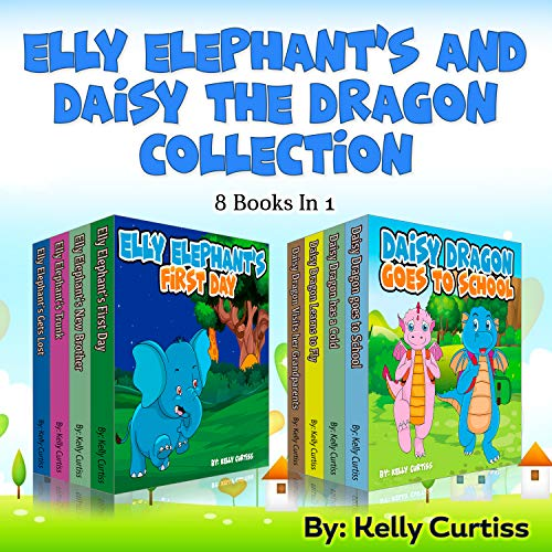 Elly Elephant's And Daisy The Dragon collection 8 Books in 1: Illustrations children's books for boys and girls