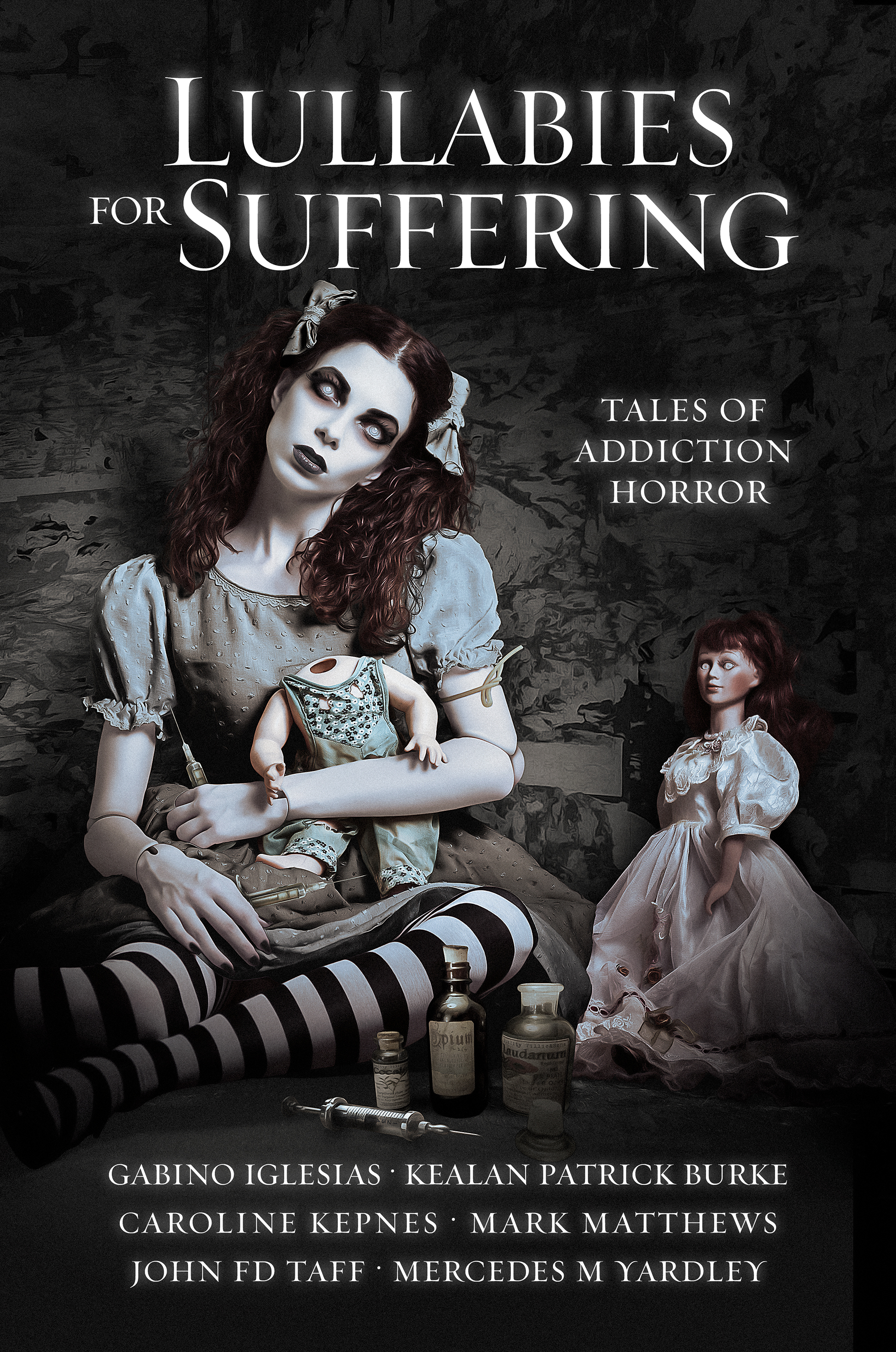 Lullabies for Suffering: Tales of Addiction Horror