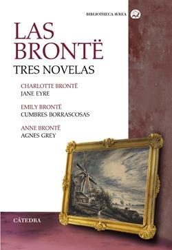 Tres novelas: Jane Eyre, Cumbres borrascosas, Agnes Grey