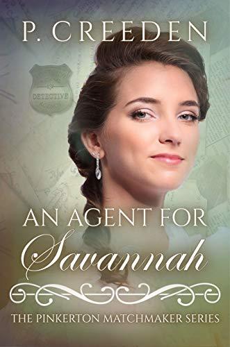 An Agent for Savannah (The Pinkerton Matchmaker #44)
