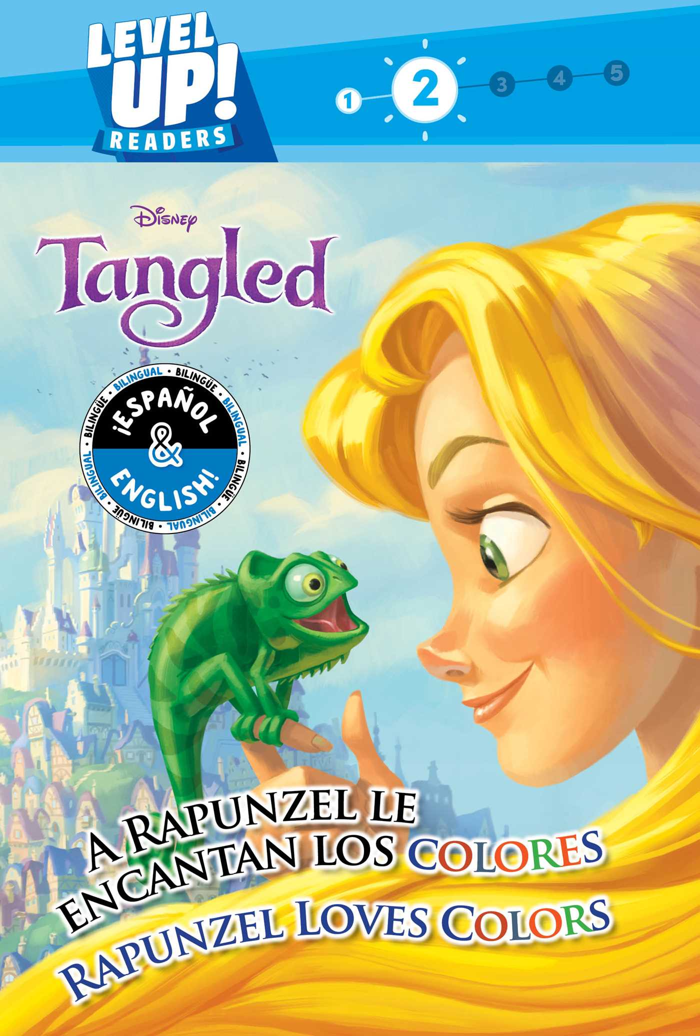 Rapunzel Loves Colors / A Rapunzel le encantan los colores (English-Spanish) (Disney Tangled)