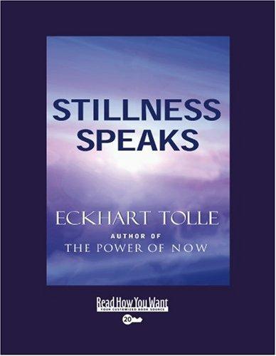 Stillness Speaks: Easyread Super Large 20pt Edition