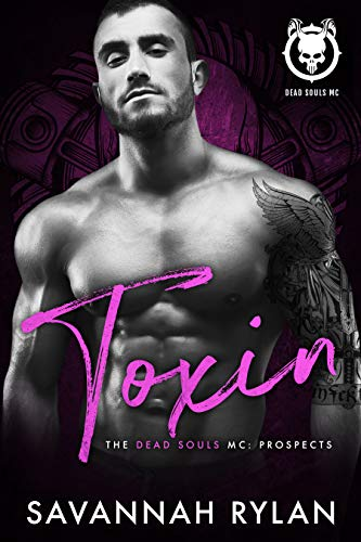 Toxin (Dead Souls MC: Prospects Book 5)
