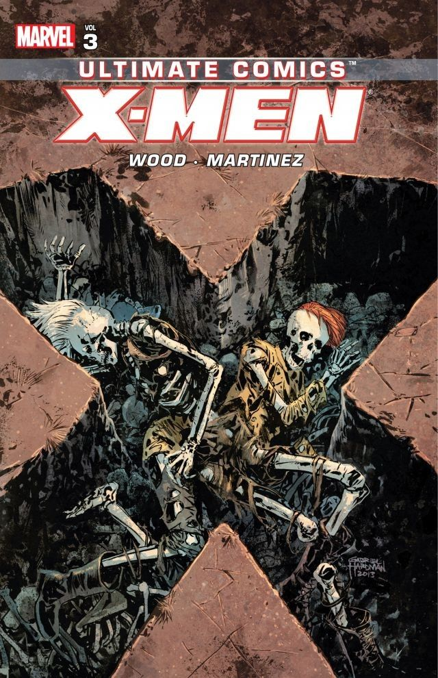 Ultimate Comics: X-Men, by Brian Wood, Volume 3