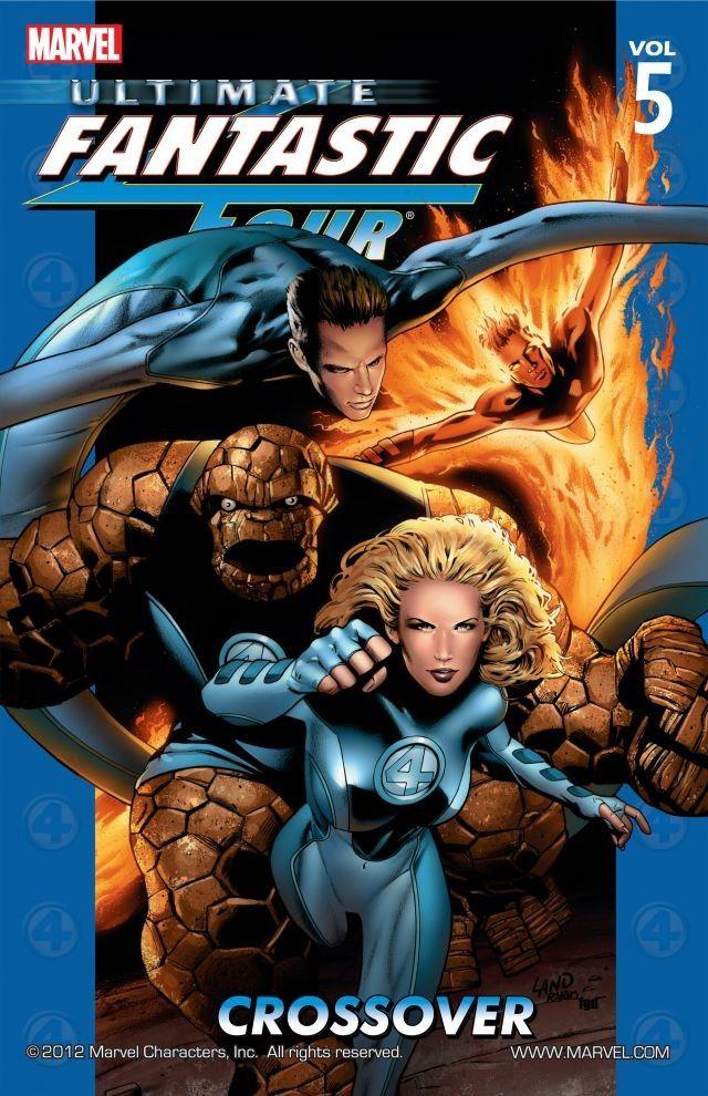 Ultimate Fantastic Four, Volume 5: Crossover