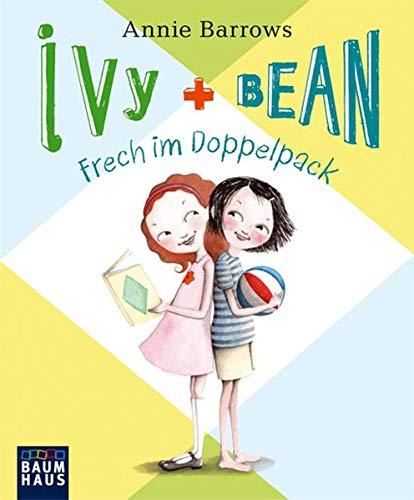 Ivy & Bean 01. Frech im Doppelpack