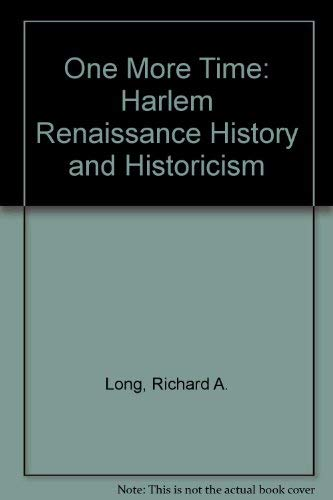 One More Time: Harlem Renaissance History and Historicism