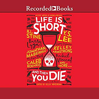 Life Is Short and Then You Die: Mystery Writers of America Presents First Encounters with Murder