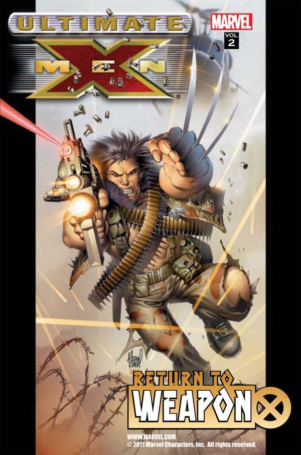 Ultimate X-Men, Vol. 2: Return to Weapon X
