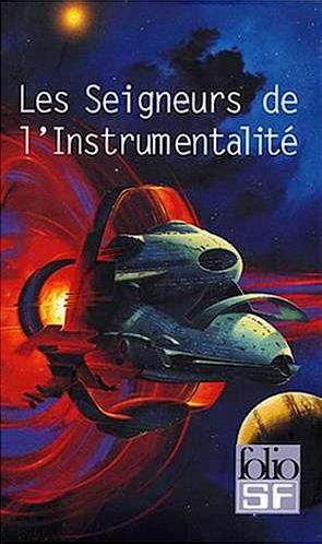 Les seigneurs de l'instrumentalité (coffret de 4 volumes)