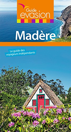Guide Evasion Madere
