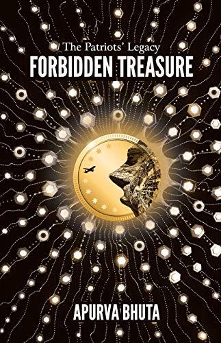 The Patriots' Legacy: Forbidden Treasure