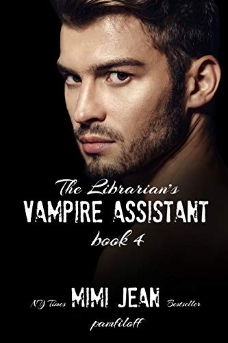 The Librarian's Vampire Assistant, Book 4 (The Librarian's Vampire Assistant #4)