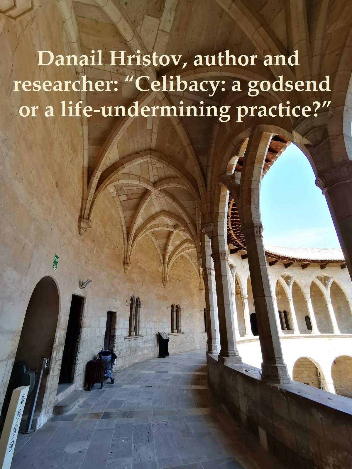 Celibacy: a Godsend or a Life-Undermining Practice