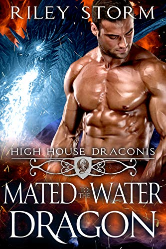 Mated to the Water Dragon (High House Draconis, #2)