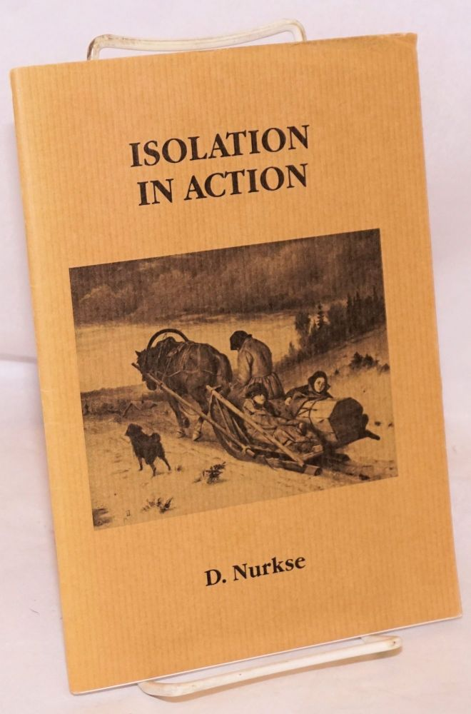Isolation in Action