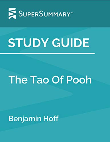 Study Guide: The Tao Of Pooh by Benjamin Hoff