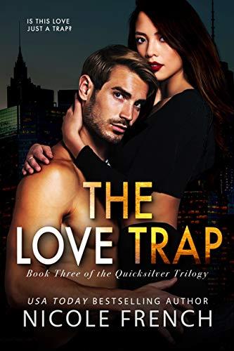 The Love Trap (Quicksilver #3)