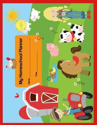 My Homeschool Planner: Farm Friends Flexible Interactive Lesson Plan Book