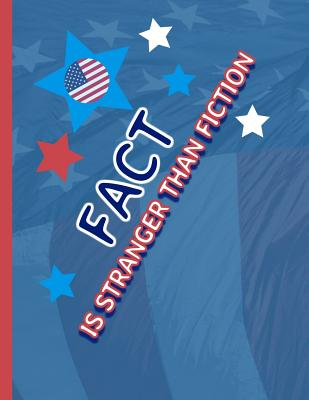Fact is stranger than fiction: KAG MAGA 8.5 x 11 Make America Great Again Notebook Q anon Journal Planner Doodling Scrapbook Trumpster POTUS patriot paper pad support Red Republican - God Bless America