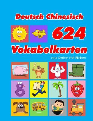 Deutsch Chinesisch 624 Vokabelkarten aus Karton mit Bildern: Wortschatz karten erweitern grundschule f�r a1 a2 b1 b2 c1 c2 und Kinder