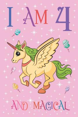 I am 4 and Magical: Unicorn Journal with MORE UNICORNS INSIDE, Space for Drawing and Writing Positive Sayings, Cute Unicorn Journal Notebook for Kids and 4 Year Old Birthday Gift for Girls and Teens