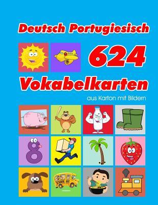 Deutsch Portugiesisch 624 Vokabelkarten aus Karton mit Bildern: Wortschatz karten erweitern grundschule f�r a1 a2 b1 b2 c1 c2 und Kinder