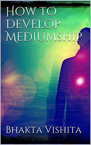 How to Develop Mediumship (annotated)