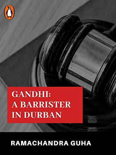 Gandhi: A Barrister in Durban